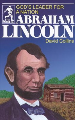 Abraham Lincoln, Sower Series  -     By: David Collins