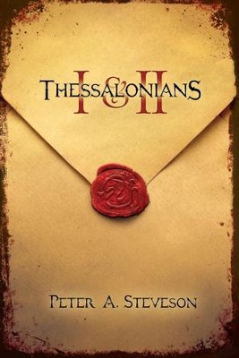 1 & 2 Thessalonians - eBook  -     By: Peter A. Steveson