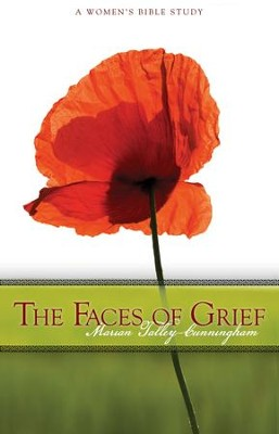 The Faces of Grief: A Women's Bible Study - eBook  -     By: Marian Talley Cunningham