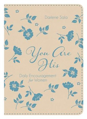 You Are His: Daily Encouragement for Women - eBook  -     By: Darlene Sala