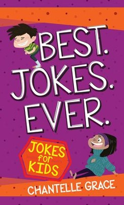 Best Jokes Ever: Jokes for Kids - eBook  -     By: Chantelle Grace