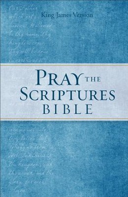 KJV Pray the Scriptures Bible - eBook  -     By: Kevin Johnson