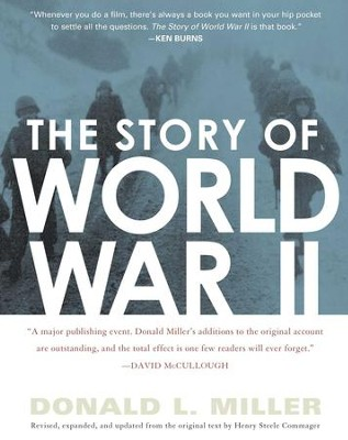 The Story of World War II: Revised, expanded, and updated from the original t - eBook  -     By: Donald L. Miller