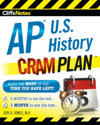 CliffsNotes AP U.S. History Cram Plan / New edition  -     By: Jeri A. Jones