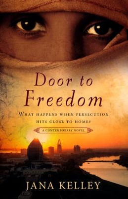 Door to Freedom  -     By: Jana Kelley