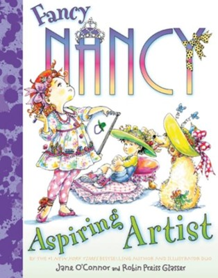 Fancy Nancy: Aspiring Artist  -     By: Jane O'Connor     Illustrated By: Robin Preiss Glasser