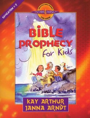 Discover 4 Yourself Inductive Bible Studies for Kids Series: Bible Prophecy for Kids, Revelation 1-7  -     By: Kay Arthur, Janna Arndt