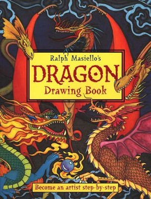 Ralph Masiello's Dragon Drawing Book  -     By: Ralph Masiello