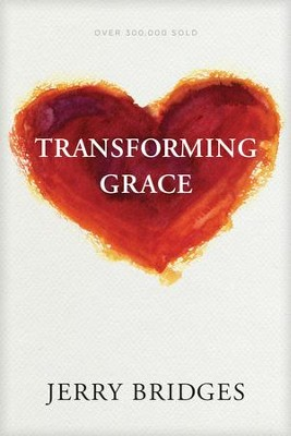 Transforming Grace - eBook  -     By: Jerry Bridges