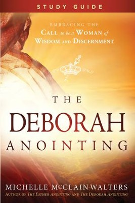 The Deborah Anointing Study Guide - eBook  -     By: Michelle McClain-Walters