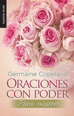Oraciones con Poder para Mujeres  (Prayers that Avail Much for Women)  -     By: Germaine Copeland