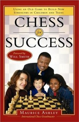 Chess for Success  -     By: Maurice Ashley