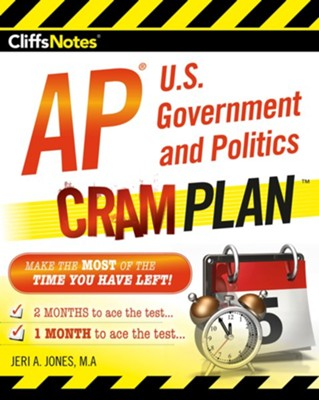 CliffsNotes AP U.S. Government and Politics Cram Plan / New edition  -     By: Jeri A. Jones