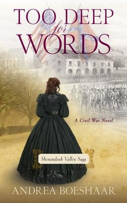 Too Deep for Words: A Civil War Novel - eBook  -     By: Andrea Boeshaar