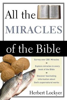 All the Miracles of the Bible - eBook  -     By: Herbert Lockyer