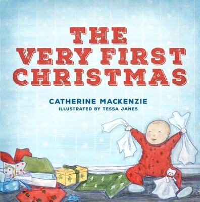 The Very First Christmas  -     By: Catherine Mackenzie