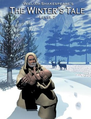 The Winter's Tale: Easy Reading Shakespeare in 10 Illustrated Chapters - eBook  -     By: William Shakespeare