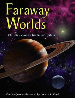 Faraway Worlds   -     By: Paul Halpern