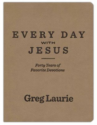 Every Day with Jesus: Forty Years of  Favorite Devotionals  -     By: Greg Laurie