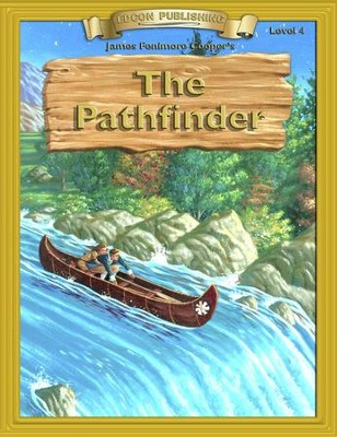 The Pathfinder: Easy Reading Classics Adapted & Abridged - eBook  -     By: James Fenimore Cooper