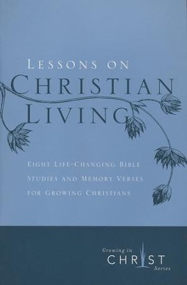 Lessons on Christian Living (8 sessions)   -