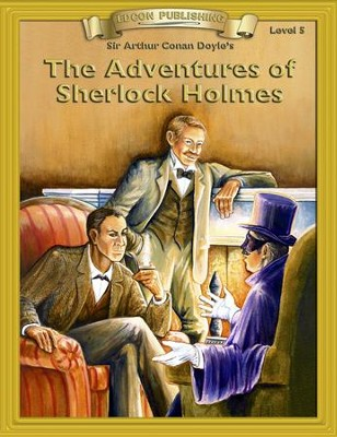 The Adventures of Sherlock Holmes: Easy Reading Classics Adapted and Abridged - eBook  -     By: Sir Arthur Conan Doyle