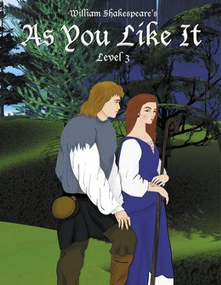 As You Like It: Easy Reading Shakespeare in 10 Illustrated Chapters - eBook  -     By: William Shakespeare