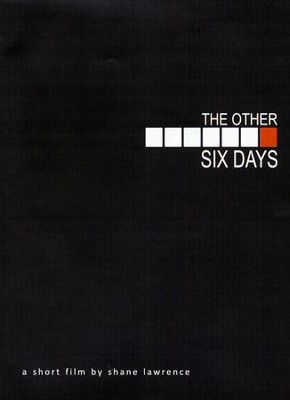 The Other Six Days: A Short Film by Shane Lawrence, DVD   -