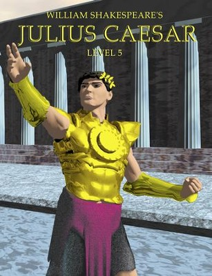 Julius Caesar: Easy Reading Shakespeare in 10 Illustrated Chapters - eBook  -     By: William Shakespeare
