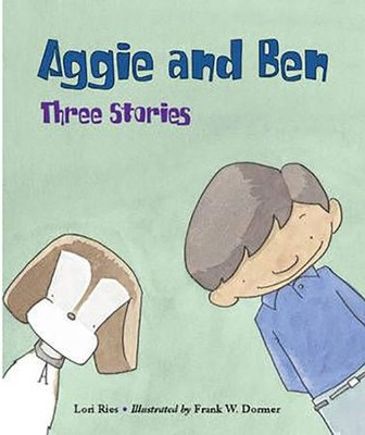 Aggie and Ben  -     By: Lori Ries