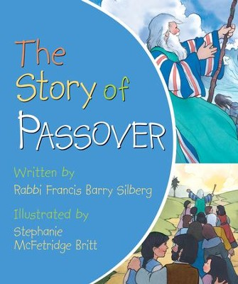 The Story of Passover Board Book  -     By: Rabbi Francis Silbery