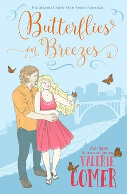 Butterflies on Breezes - eBook  -     By: Valerie Comer