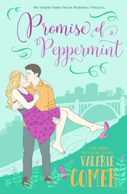 Promise of Peppermint - eBook  -     By: Valerie Comer