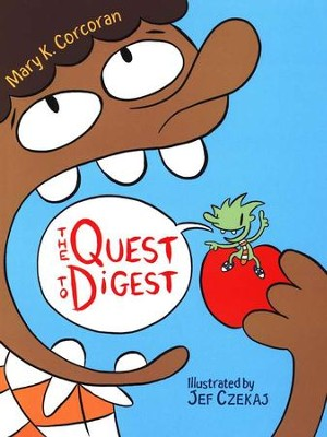 The Quest to Digest   -     By: Mary K. Corcoran