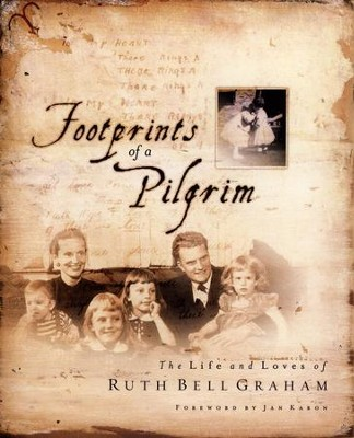 Footprints of a Pilgrim   -     By: Ruth Bell Graham