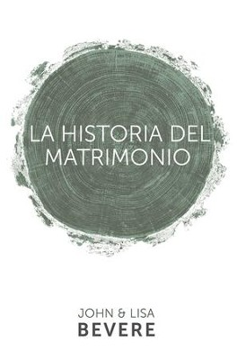 Historia del matrimonio - eBook  -     By: John Bevere, Lisa Bevere