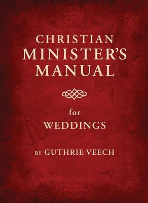 Christian Minister's Manual for Weddings - eBook  -     By: Guthrie Veech