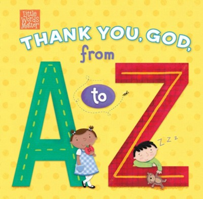 Thank You, God, from A to Z  -     Illustrated By: Holli Conger