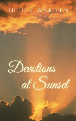 Devotions at Sunset - eBook  -     By: Sheila Warren