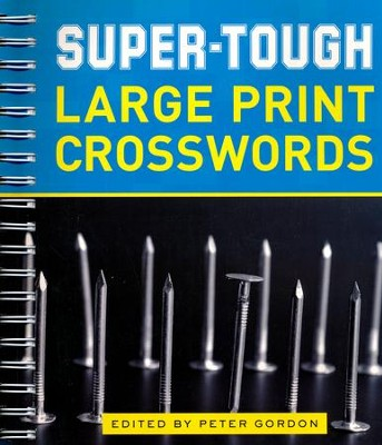 Super-Tough Large Print Crosswords  -     By: Peter Gordon