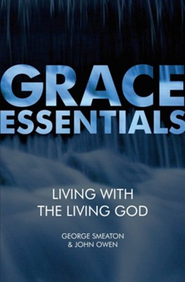 Living With the Living God  -     By: John Owen, George Smeaton