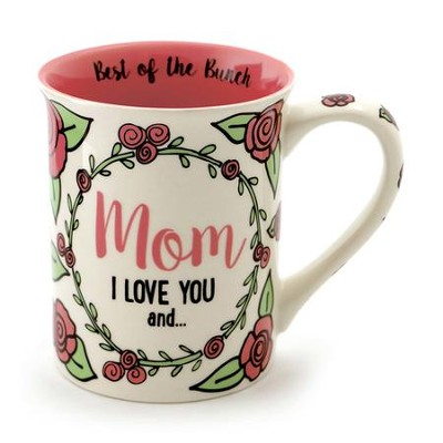Mom I Love You, I'm Sorry Your Other Kids Aren't As Awesome As Me, Mug  -     By: Lorrie Veasey