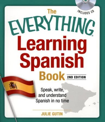 The Everything Learning Spanish Book With Cd, 2nd Edition  -     By: Julie Gutin