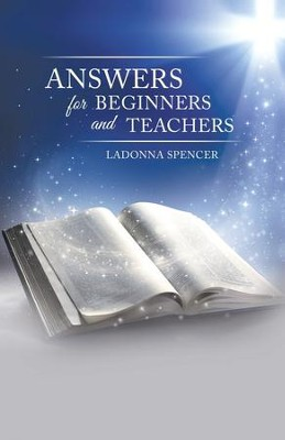 Answers for Beginners and Teachers - eBook  -     By: Ladonna Spencer