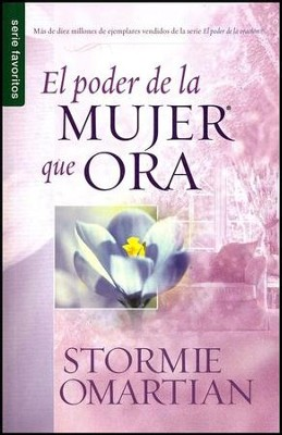 El Poder de la Mujer que Ora, Edición de Bolsillo  (The Power of a Praying Woman, Pocket Edition)  -     By: Stormie Omartian