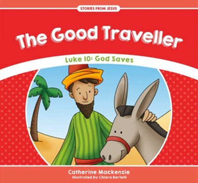 The Good Traveller  -     By: Catherine MacKenzie