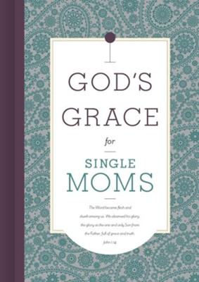 God's Grace for Single Moms  -