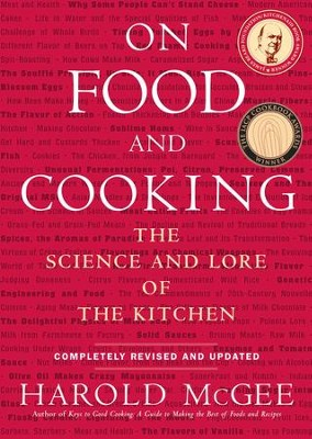 On Food and Cooking: The Science and Lore of the Kitchen - eBook  -     By: Harold McGee
