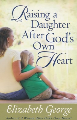 Raising a Daughter After God's Own Heart - Slightly Imperfect  -     By: Elizabeth George