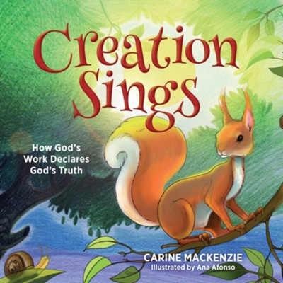 Creation Sings  -     By: Carine Mackenzie